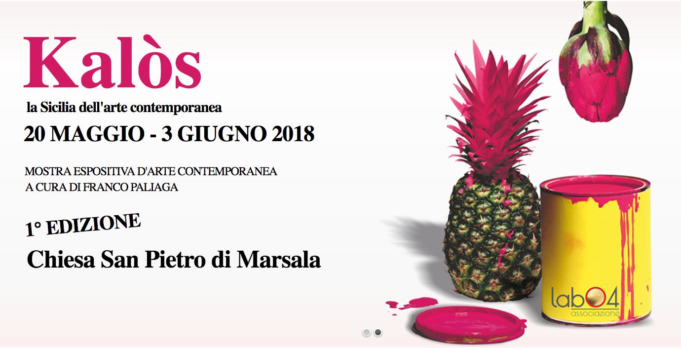 """""""Kalòs, la Sicilia dell'arte contemporanea"""" dal 20 maggio al 3 giugno nella Chiesa di San Pietro a Marsala Il vernissage sabato 19 maggio a Palazzo Fici"""