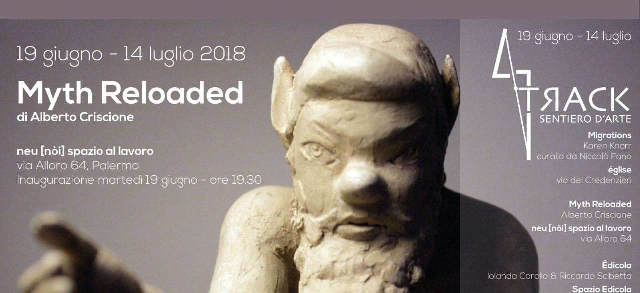MYTH RELOADED – in mostra per TЯACK – Sentiero d'arte a Palermo