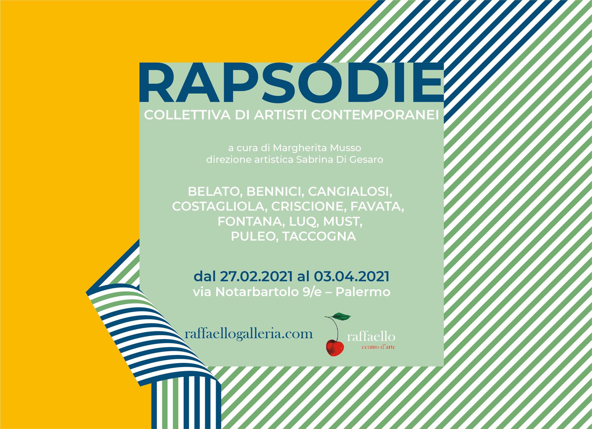 RAPSODIE, dal 27 febbraio al 3 aprile 2021 – mostra collettiva da Raffaello centro d'arte